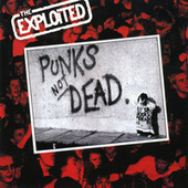 Punk's Not Dead by The Exploited