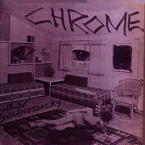 Alien Soundtracks by Chrome