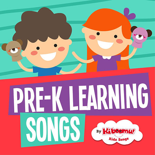Pre-K Learning Songs by The Kiboomers
