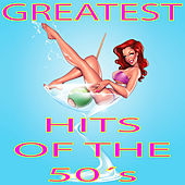 Greatest Hits of the 50's de Various Artists