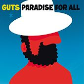 Paradise for All by Guts