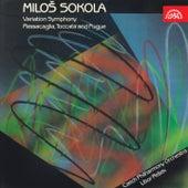 Sokola: Variation Symphony, Passacaglia, Toccata and Fugue by Czech Philharmonic Orchestra