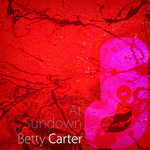 At Sundown by Betty Carter