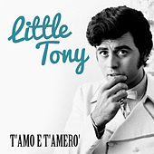 T'amo e t'amero' von Little Tony