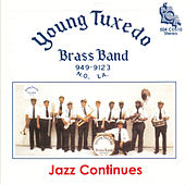 Jazz Continues by Young Tuxedo Brass Band