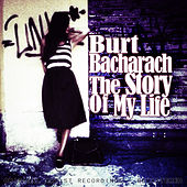 Burt Bacharach: The Story of My Life by Various Artists