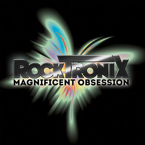 Magnificent Obsession by The RockTronix