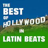 The Best of Hollywood in Latin Beats by David & The High Spirit