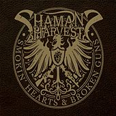 Smokin' Hearts & Broken Guns von Shaman's Harvest