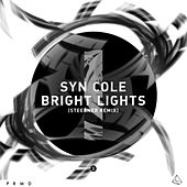 Bright Lights (Steerner Remix) di Syn Cole
