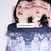 Flipping Out b/w Another One by Superhumanoids