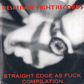 Straight Edge As Fuck I von Various Artists