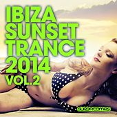 Ibiza Sunset Trance 2014 - Vol. 2 - EP by Various Artists