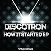 How It Started - Single fra Discotron