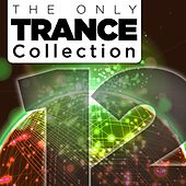 The Only Trance Collection 12 - EP by Various Artists