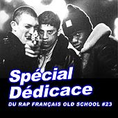 Spécial dédicace du rap francais Old School, vol. 23 de Various Artists