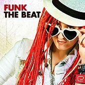 Funk The Beat - EP by Various Artists