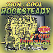 Cool, Cool Rocksteady de Various Artists