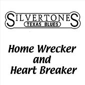 Home Wrecker and Heart Breaker by The Silvertones