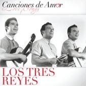 Canciones De Amor de Los Tres Reyes