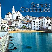 Sonido Cadaques by Various Artists