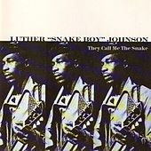 They Call Me The Snake by Luther Snakeboy Johnson