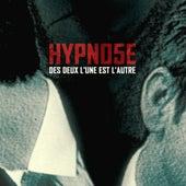 Des Deux L'une Est L'autre by Hypno5e