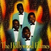 The Hollywood Flames by The Hollywood Flames