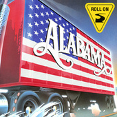 Roll On by Alabama