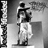 Jaded & Faded by Cerebral Ballzy