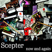Now and Again by Scepter
