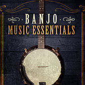 Banjo Music Essentials de Various Artists