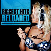 Biggest Hits Reloaded von Various Artists