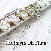 Thuthiyin Oli Flute de Various Artists