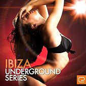Ibiza Underground Series - EP by Various Artists