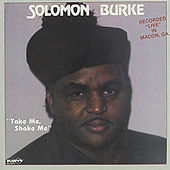 Take Me, Shake Me by Bishop Solomon Burke