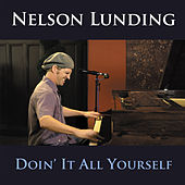 Doin It All Yourself by Nelson Lunding