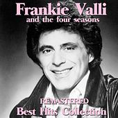 Frankie Valli and the Four Seasons (Remastered Best Hits Collection) de Frankie Valli & The Four Seasons