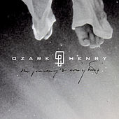 Live 2014: The Journey Is Everything van Ozark Henry