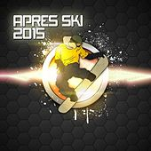 Après Ski 2015 de Various Artists