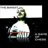 A Game of Chess by Bandit