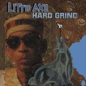 Hard Grind de Little Axe