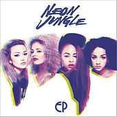 Trouble - EP by Neon Jungle