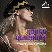 House Blackout, Vol. 13 by Various Artists