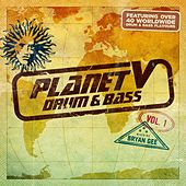 Planet V - Drum & Bass, Vol. 1 (Mixed by Bryan Gee) von Various Artists