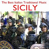 The Best Italian Traditional Music: Sicily (Folk Music) by Various Artists