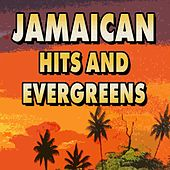 Jamaican Hits and Evergreens (28 Hits and Rare Songs) de Various Artists