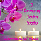 30 Contemporary Christian Favorites: Instrumental Piano by The O'Neill Brothers Group