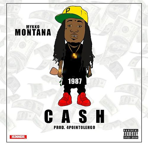 Cash by Mykko Montana