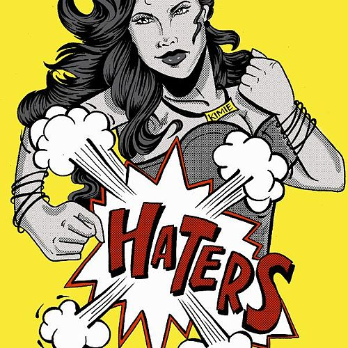 Haters (feat. Anuhea, Irie Love & Eli-Mac) by Kimié Miner